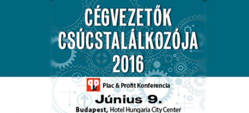Cégvezetők csúcstalálkozója – 2016. Sikeres vezetők éves konferenciája a trendekről