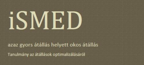 iSMED azaz gyors átállás helyett okos átállás